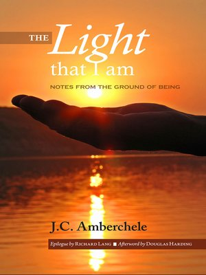 cover image of The Light That I Am