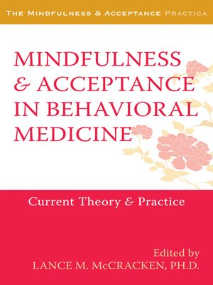 cover image of Mindfulness and Acceptance in Behavioral Medicine