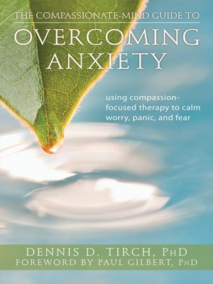 cover image of The Compassionate-Mind Guide to Overcoming Anxiety