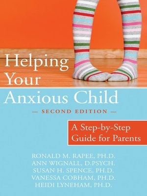 cover image of Helping Your Anxious Child