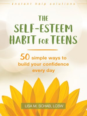 cover image of The Self-Esteem Habit for Teens