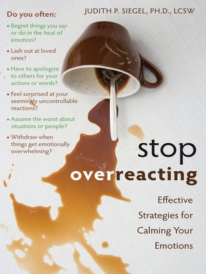 cover image of Stop Overreacting