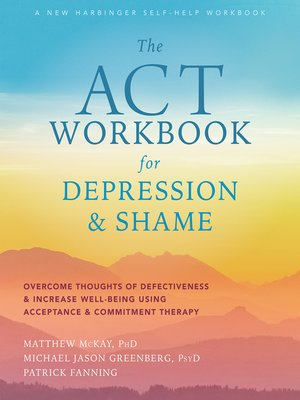 cover image of The ACT Workbook for Depression and Shame