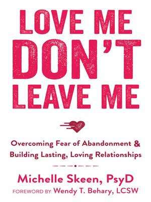 cover image of Love Me, Don't Leave Me