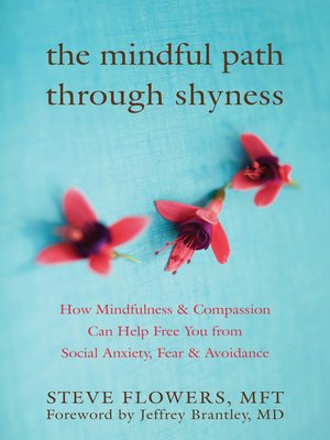 cover image of The Mindful Path through Shyness