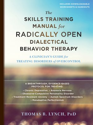 cover image of The Skills Training Manual for Radically Open Dialectical Behavior Therapy