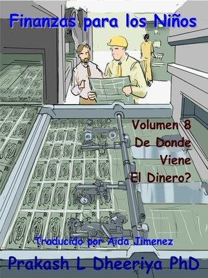 cover image of ¿De Donde Viene El Dinero?