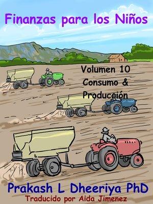 cover image of Consumo y Producción