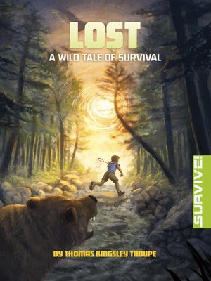 cover image of Lost: A Wild Tale of Survival
