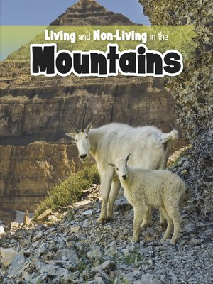 cover image of Living and Non-living in the Mountains