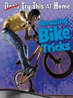 cover image of Amazing Bike Tricks