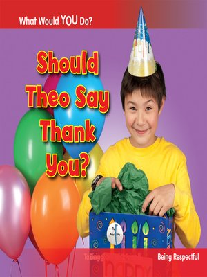 cover image of Should Theo Say Thank You?