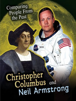 cover image of Christopher Columbus and Neil Armstrong
