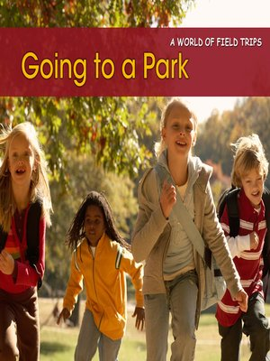 cover image of Going to a Park