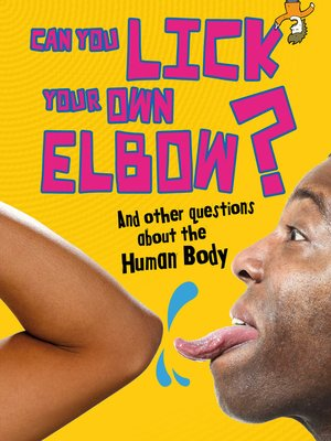 cover image of Can You Lick Your Own Elbow?