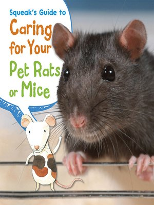 cover image of Squeak's Guide to Caring for Your Pet Rats or Mice