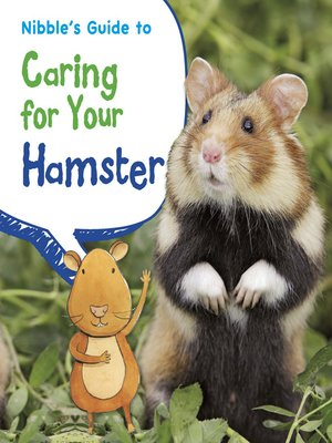 cover image of Nibble's Guide to Caring for Your Hamster
