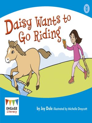 cover image of Daisy Wants to Go Riding
