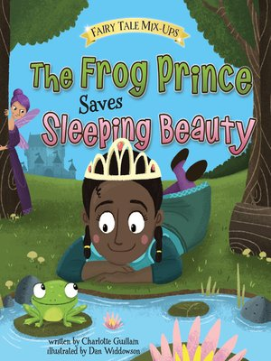 cover image of The Frog Prince Saves Sleeping Beauty