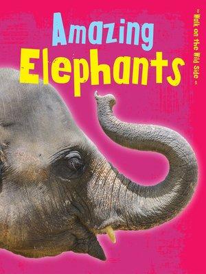 cover image of Amazing Elephants