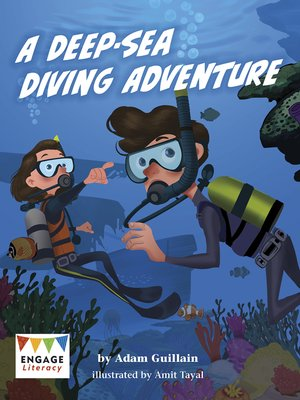 cover image of A Deep-Sea Diving Adventure