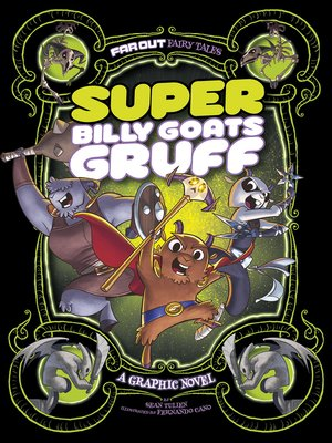 cover image of Super Billy Goats Gruff: A Graphic Novel