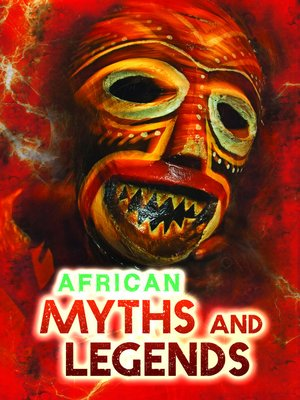 cover image of African Myths and Legends