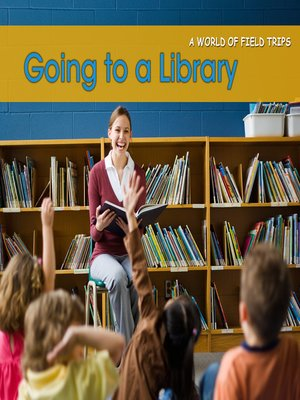 cover image of Going to a Library