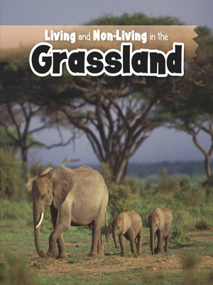 cover image of Living and Non-living in the Grasslands