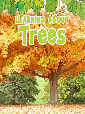 cover image of Learning About Trees