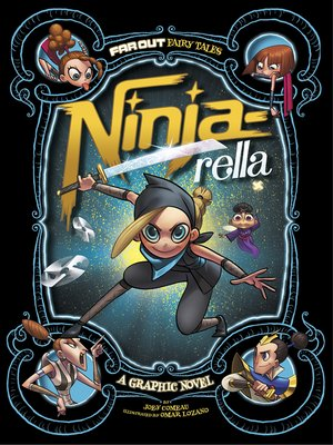 cover image of Ninja-rella: A Graphic Novel