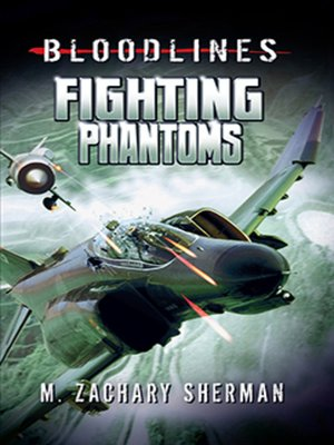 cover image of Fighting Phantoms