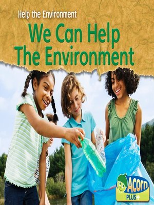 cover image of We Can Help the Environment