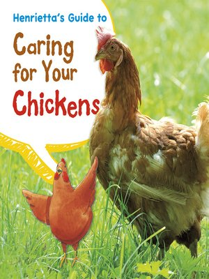 cover image of Henrietta's Guide to Caring for Your Chickens