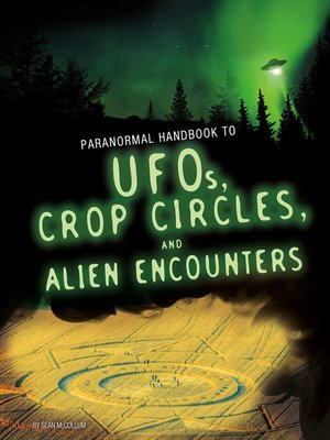 cover image of Handbook to UFOs, Crop Circles, and Alien Encounters