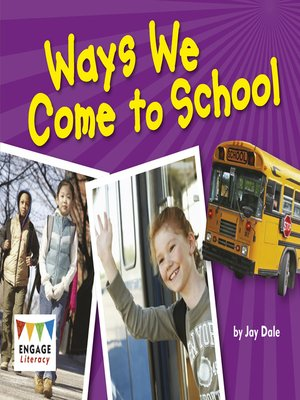 cover image of Ways We Come to School