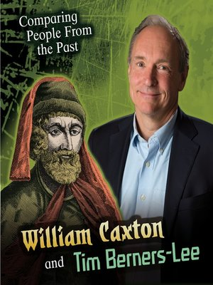 cover image of William Caxton and Tim Berners-Lee