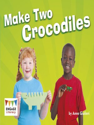 cover image of Make Two Crocodiles