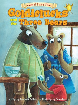 cover image of Goldiclucks and the Three Bears