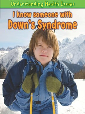 cover image of I Know Someone with Down's Syndrome