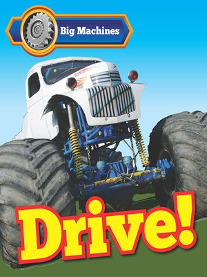 cover image of Big Machines Drive!