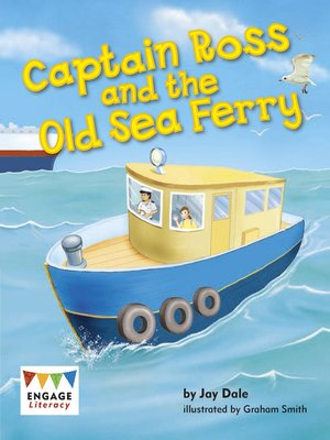 cover image of Captain Ross and the Old Sea Ferry
