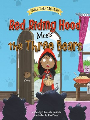 cover image of Red Riding Hood Meets the Three Bears