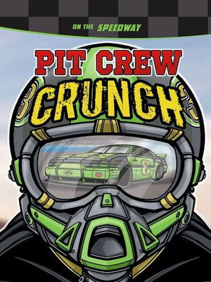 cover image of Pit Crew Crunch