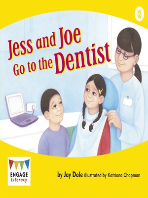 cover image of Jess and Joe Go to the Dentist
