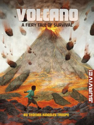cover image of Volcano: A Fiery Tale of Survival