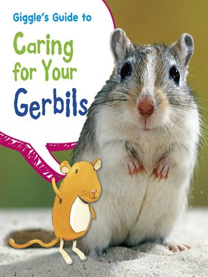 cover image of Giggle's Guide to Caring for Your Gerbils