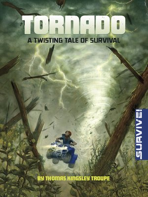cover image of Tornado: A Twisting Tale of Survival