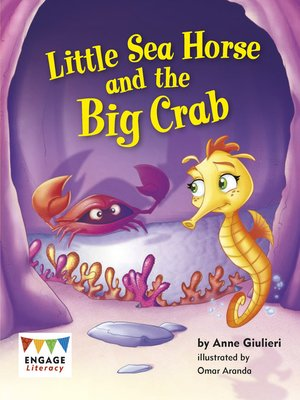 cover image of Little Sea Horse and the Big Crab
