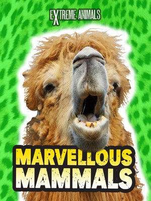 cover image of Marvellous Mammals